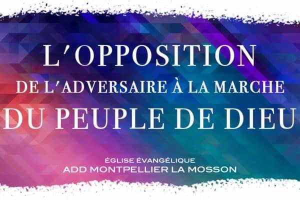 L'opposition de l'adversaire à la marche du peuple de Dieu